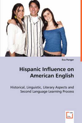 Hispanic Influence on American English (Paperback)
