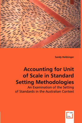 Accounting for Unit of Scale in Standard Setting Methodologies (Paperback)