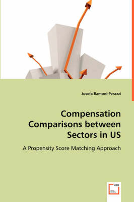 Compensation Comparisons Between Sectors in Us (Paperback)