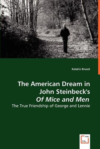 The American Dream in John Steinbeck's of Mice and Men (Paperback)