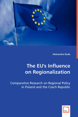 The Eu's Influence on Regionalization (Paperback)