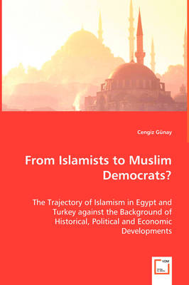 From Islamists to Muslim Democrats? (Paperback)