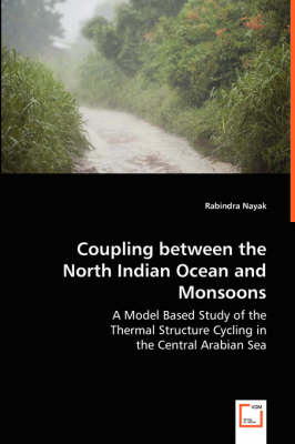 Coupling Between the North Indian Ocean and Monsoons (Paperback)