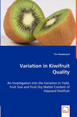Variation in Kiwifruit Quality (Paperback)