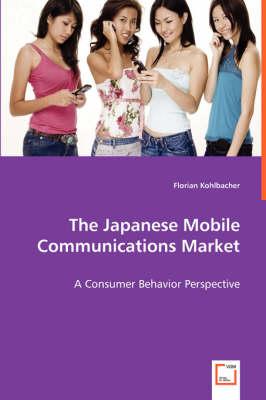 The Japanese Mobile Communications Market (Paperback)