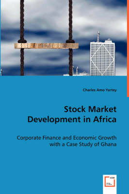 Stock Market Development in Africa (Paperback)