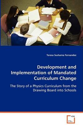 Development and Implementation of Mandated Curriculum Change (Paperback)