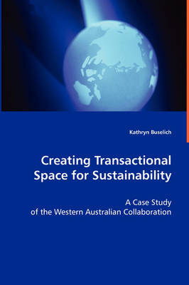 Creating Transactional Space for Sustainability (Paperback)
