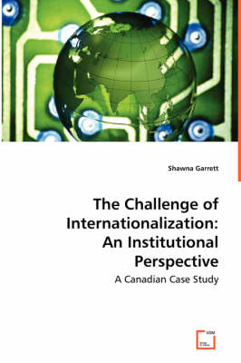 The Challenge of Internationalization: An Institutional Perspective (Paperback)
