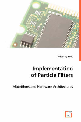 Implementation of Particle Filters (Paperback)