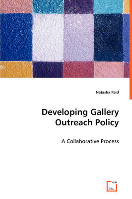 Developing Gallery Outreach Policy (Paperback)