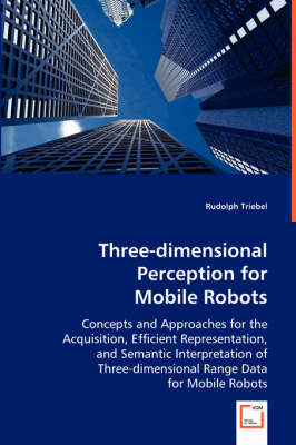 Three-Dimensional Perception for Mobile Robots (Paperback)