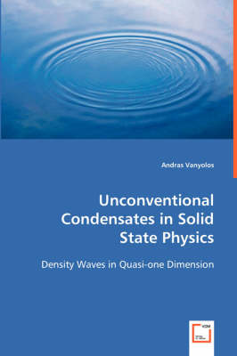 Unconventional Condensates in Solid State Physics (Paperback)