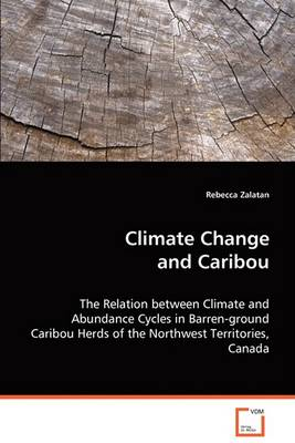 Climate Change and Caribou (Paperback)