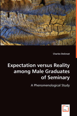Expectation Versus Reality Among Male Graduates (Paperback)