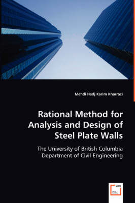 Rational Method for Analysis and Design of Steel Plate Walls (Paperback)