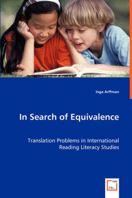 In Search of Equivalence: Translation Problems in International Reading Literacy Studies (Paperback)