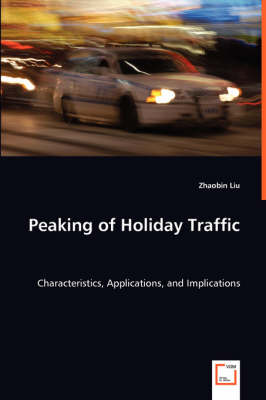 Peaking of Holiday Traffic (Paperback)