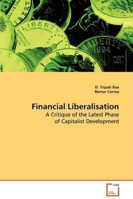Financial Liberalisation (Paperback)