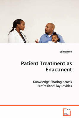 Patient Treatment as Enactment (Paperback)