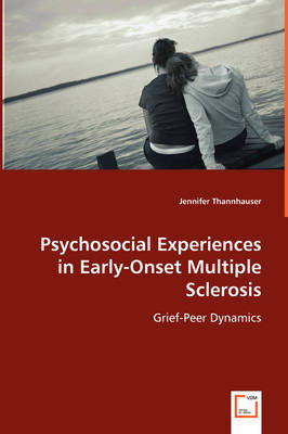 Psychosocial Experiences in Early-Onset Multiple Sclerosis (Paperback)