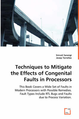 Techniques to Mitigate the Effects of Congenital Faults in Processors (Paperback)