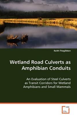 Westland Road Culverts as Amphibian Conduits (Paperback)