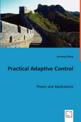 Practical Adaptive Control (Paperback)