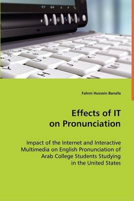 Effects of It on Pronounciation (Paperback)