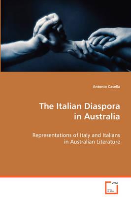 The Italian Diaspora in Australia (Paperback)