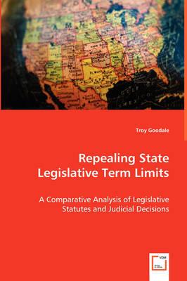 Repealing State Legislative Term Limits (Paperback)