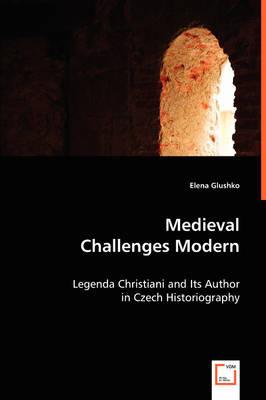 Medieval Challenges Modern (Paperback)