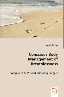 Conscious Body Management of Breathlessness (Paperback)