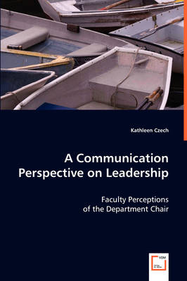 A Communication Perspective on Leadership (Paperback)