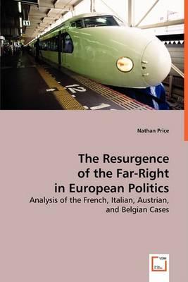The Resurgence of the Far-Right in European Politics (Paperback)