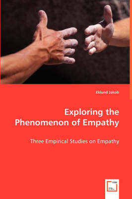 Exploring the Phenomenon of Empathy (Paperback)