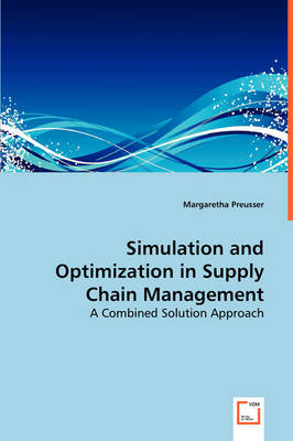 Simulation and Optimization in Supply Chain Management (Paperback)