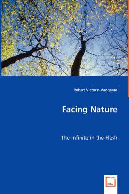 Facing Nature (Paperback)