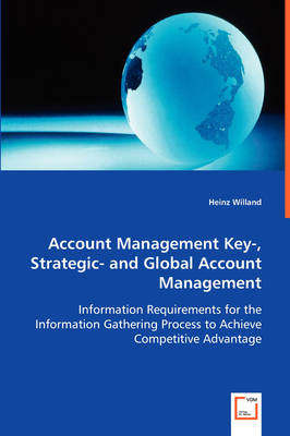 Account Management Key- Strategic- And Global Account Management (Paperback)