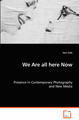 We Are All Here Now (Paperback)