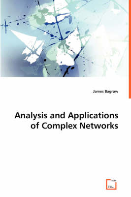 Analysis and Applications of Complex Networks (Paperback)