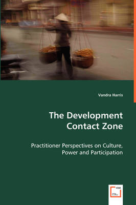 The Development Contact Zone (Paperback)