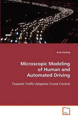 Microscopic Modeling of Human and Automated Driving (Paperback)