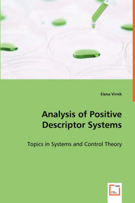 Analysis of Positive Descriptor Systems (Paperback)