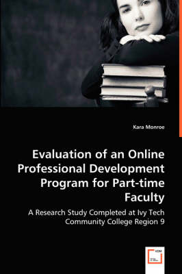 Evaluation of an Online Professional Development Program for Part-Time Faculty (Paperback)