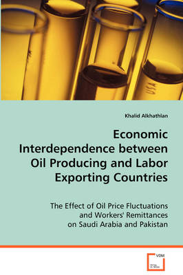 Economic Interdependence Between Oil Producing and Labor Exporting Countries (Paperback)