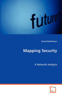 Mapping Security: A Network Analysis (Paperback)