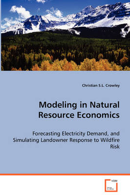 Modeling in Natural Resource Economics (Paperback)