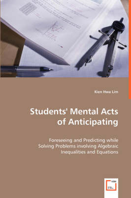 Students' Mental Acts of Anticipating (Paperback)