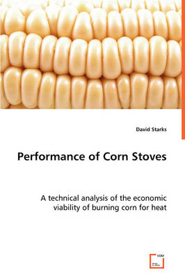 Performance of Corn Stoves (Paperback)